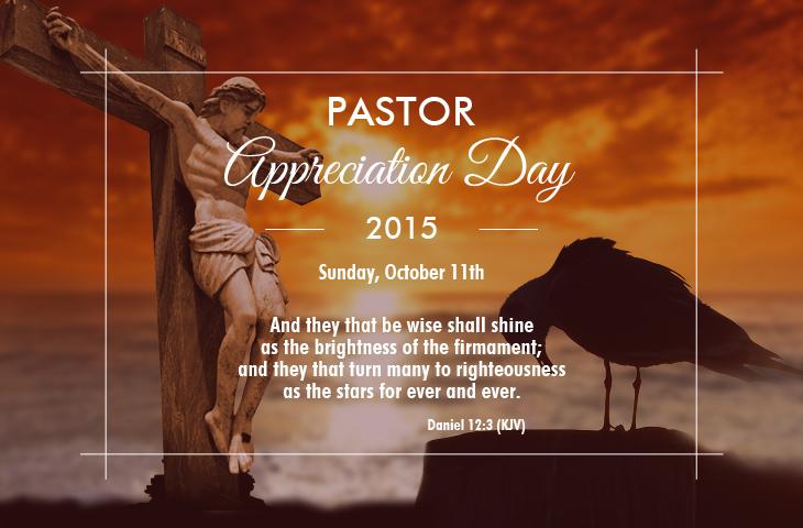 Pastor Appreciation Day 2015 is Oct 11